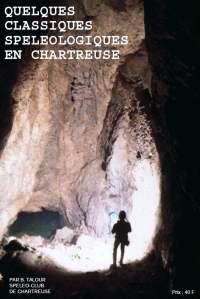Livre Quelques Classiques Spéléologiques en Chartreuse